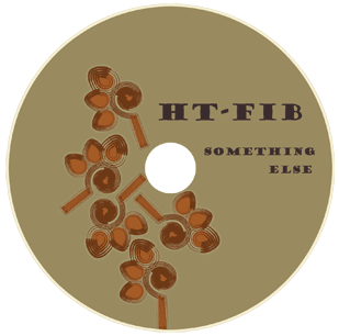 Something Else - The New Album From HT-Fib Available Now